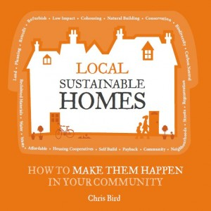 Local Sustainable Homes by Chris Bird